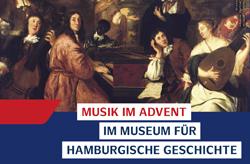 Hilaris Ensemble Museum für Hamburgische Geschichte, Musik im Advent 2016